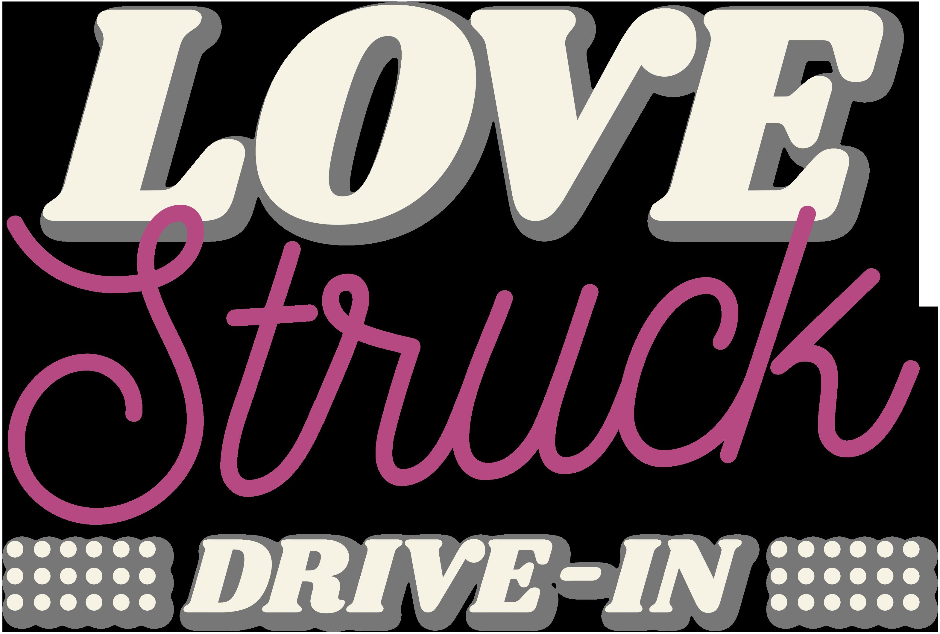Love Struck Drive-In Valentine's Experience
